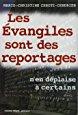 Les évangiles sont des reportages